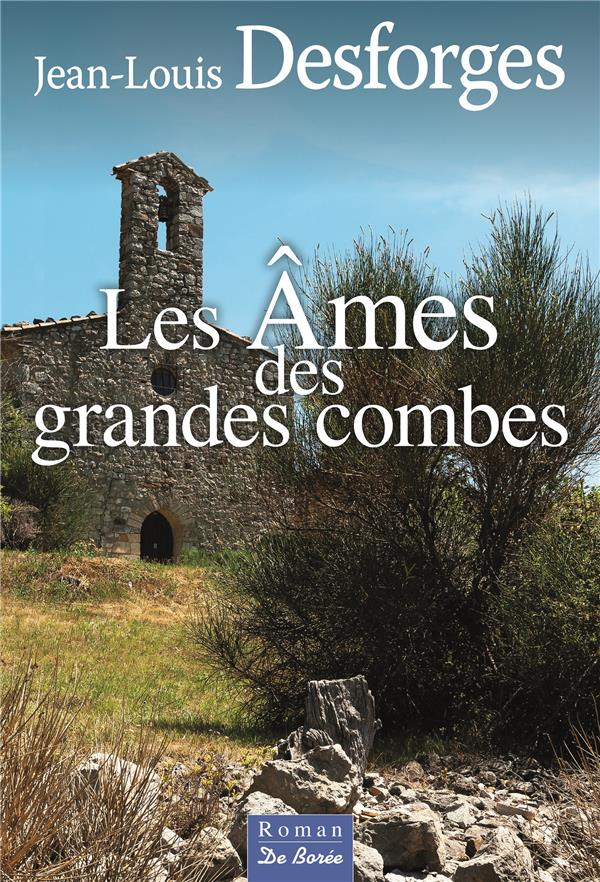 AMES DES GRANDES COMBES (LES)