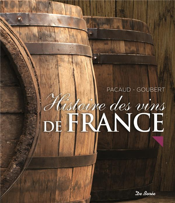 HISTOIRE DES VINS DE FRANCE