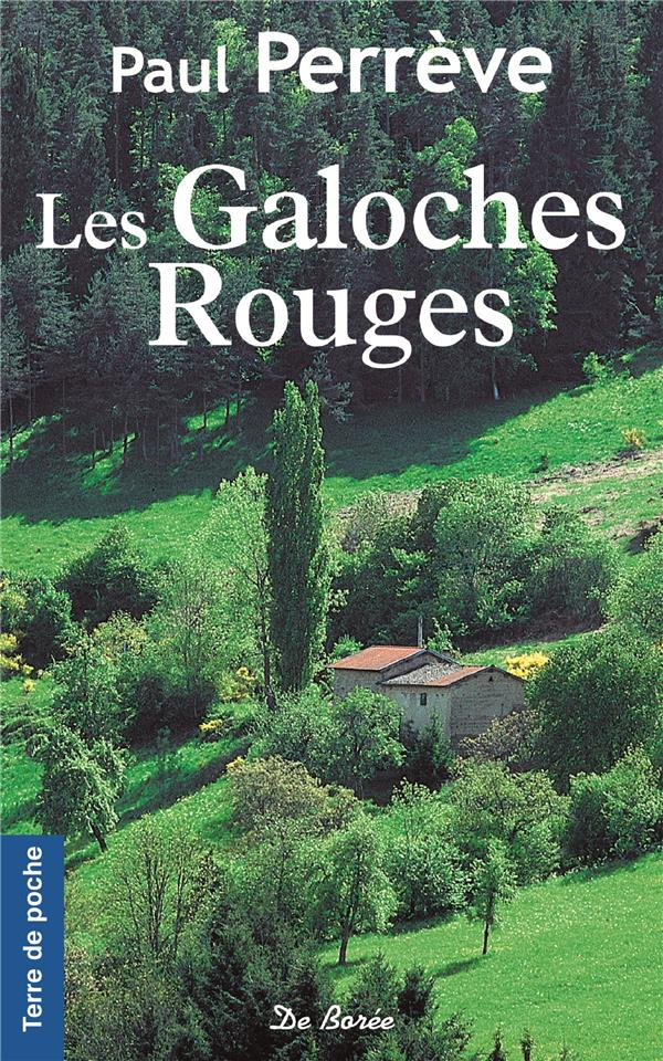 GALOCHES ROUGES (LES)