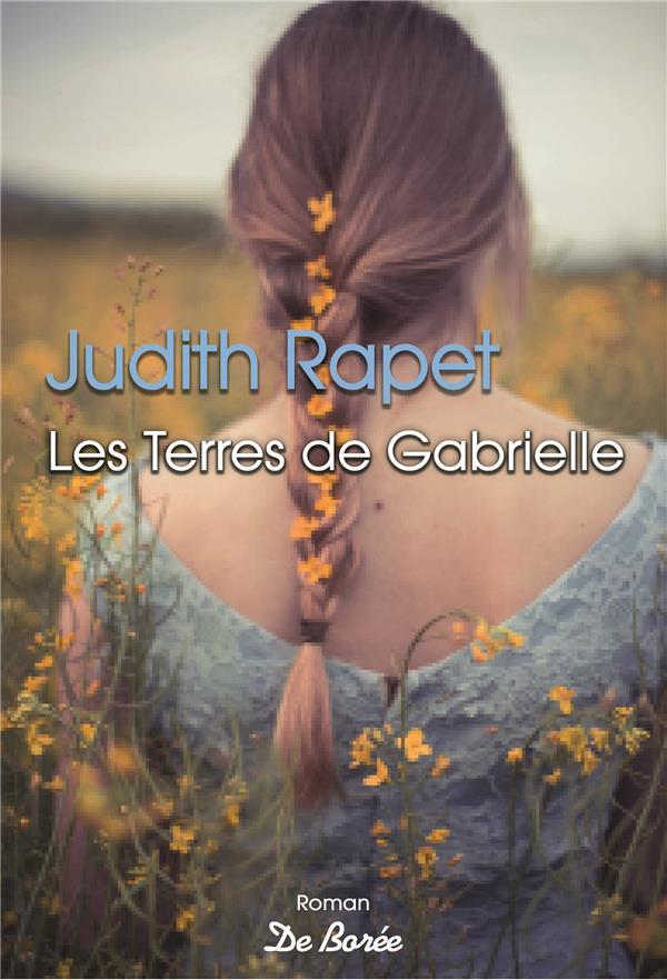 TERRES DE GABRIELLE (LES)