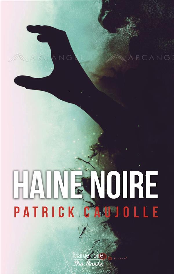 HAINE NOIRE