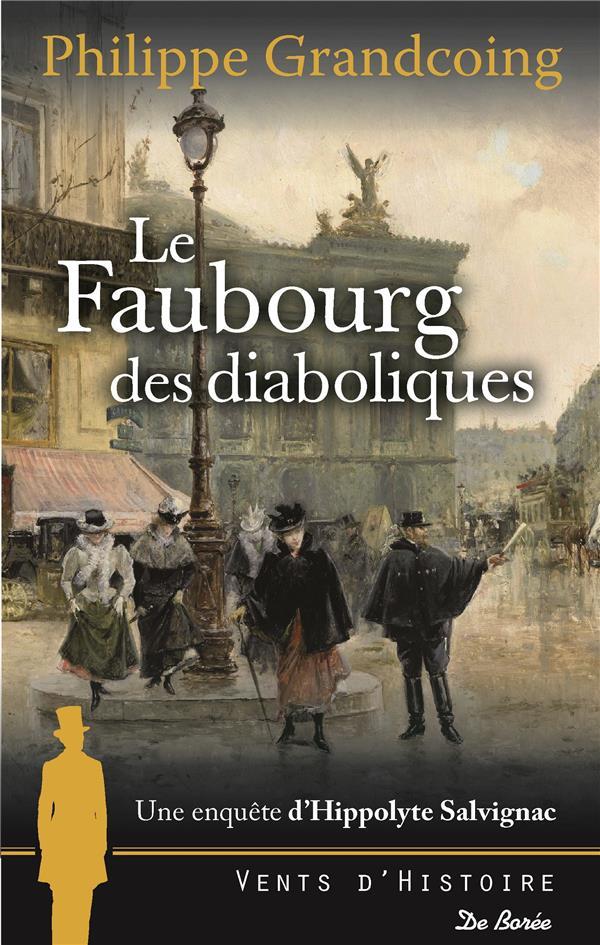 LE FAUBOURG DES DIABOLIQUES