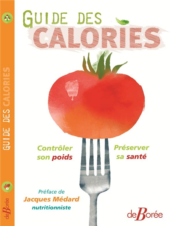 GUIDE DES CALORIES