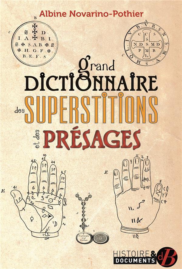 GRAND DICTIONNAIRE DES SUPERSTITIONS ET DES PRESAGES