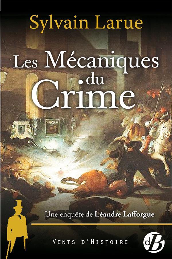 LES MECANIQUES DU CRIME