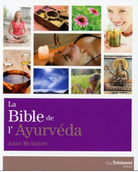 BIBLE DE L'AYURVEDA (LA)
