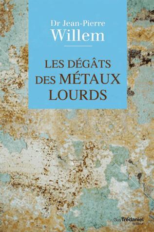 DEGATS DES METAUX LOURDS (LES)