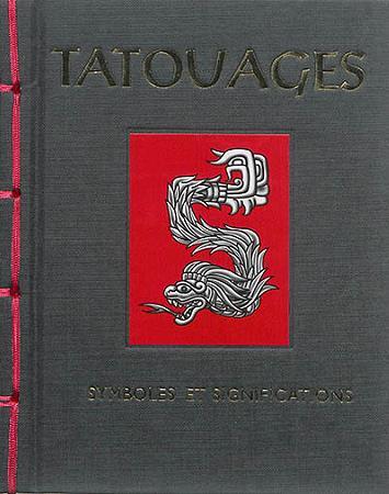 TATOUAGES,SYMBOLES ET SIGNIFICATIONS