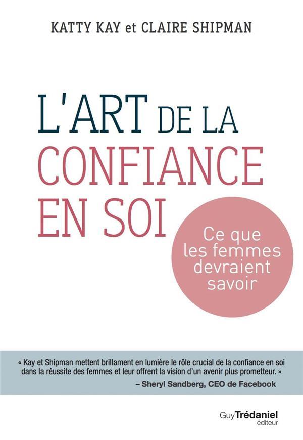 ART DE LA CONFIANCE EN SOI (L')