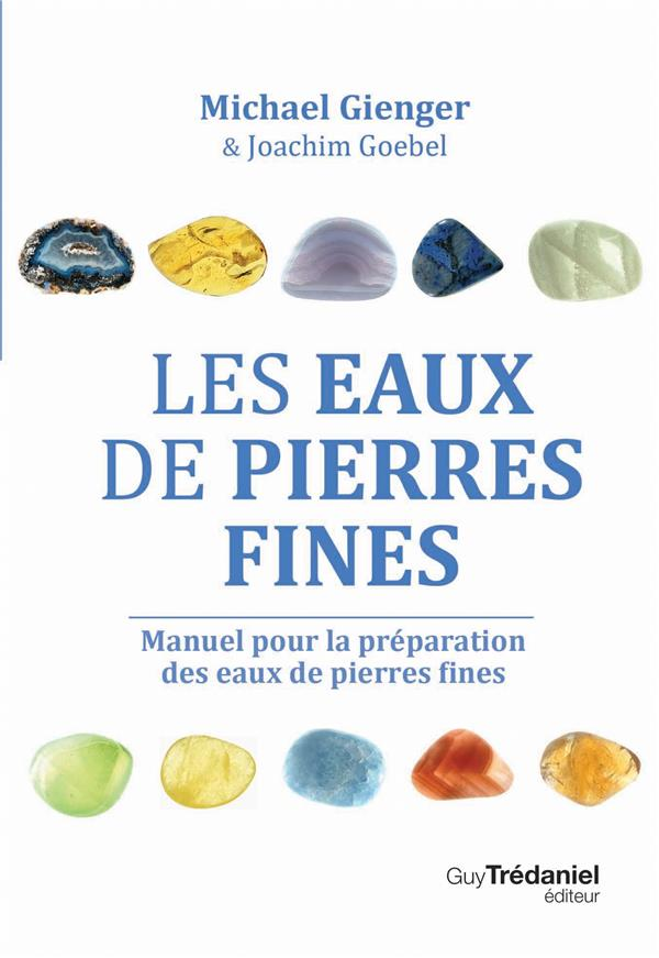 EAUX DE PIERRES FINES (LES)