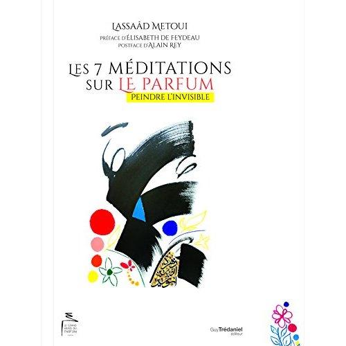 7 MEDITATIONS SUR LE PARFUM (LES)