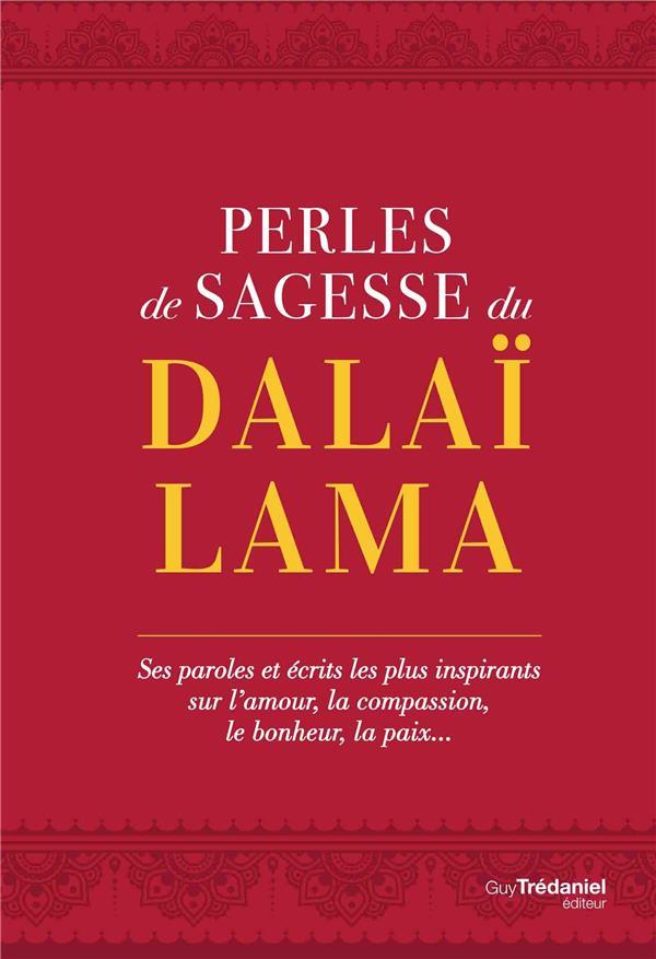 PERLES DE SAGESSE DU DALAI LAMA