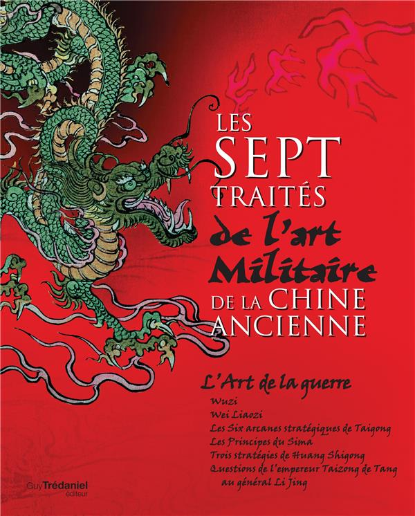 SEPT TRAITES DE L'ART MILITAIRE DE LA CHINE ANCIENNE (LES)