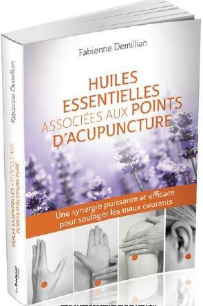 HUILES ESSENTIELLES ASSOCIEES AUX POINTS D'ACUPUNCTURE