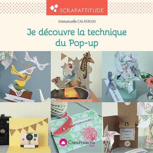 JE DECOUVRE LA TECHNIQUE DU POP-UP