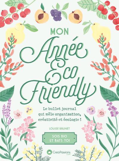 MON ANNEE ECO-FRIENDLY - LE BULLET JOURNAL QUI MELE ORGANISATION, CREATIVITE ET ECOLOGIE !