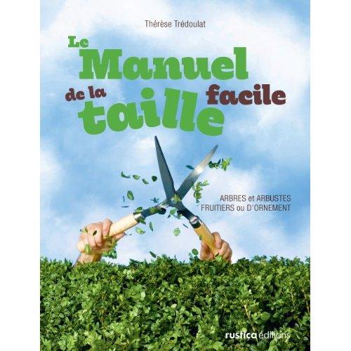 MANUEL DE LA TAILLE FACILE