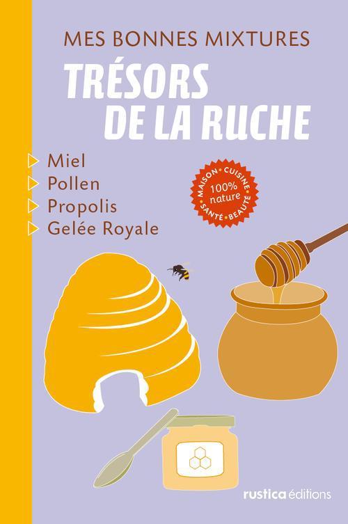 TRESORS DE LA RUCHE
