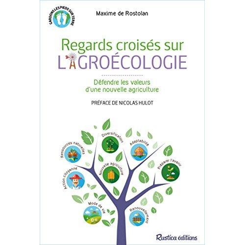 REGARDS CROISES SUR L'AGROECOLOGIE