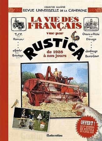 LA VIE DES FRANCAIS VUE PAR RUSTICA DE 1928 A NOS JOURS