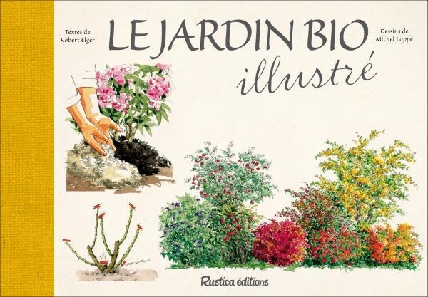 LE JARDIN BIO ILLUSTRE