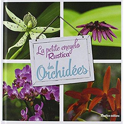 LA PETITE ENCYCLO RUSTICA DES ORCHIDEES