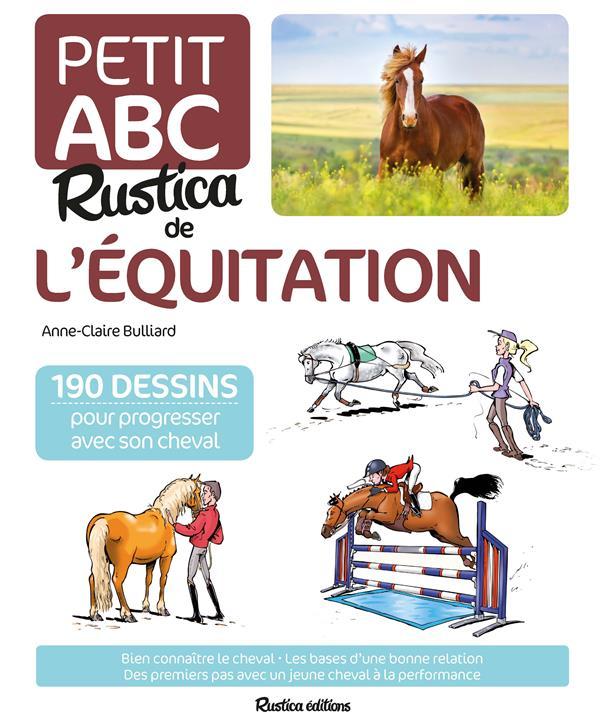 LE PETIT ABC RUSTICA DE L'EQUITATION