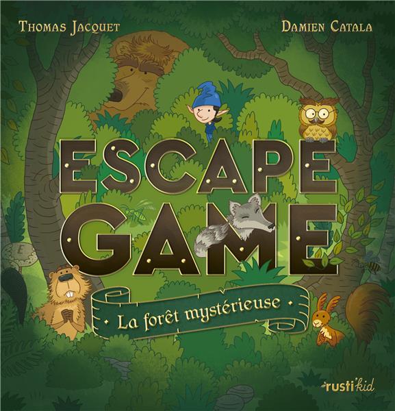 ESCAPE GAME : LA FORET MYSTERIEUSE
