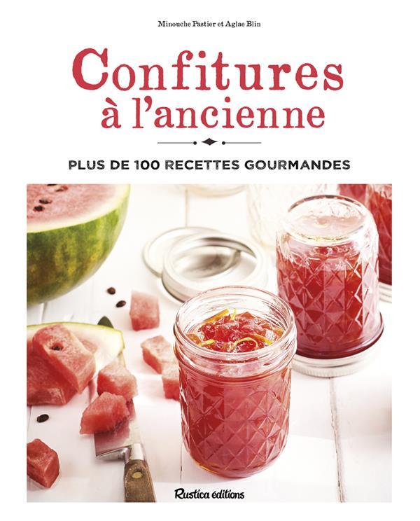 CONFITURES A L'ANCIENNE