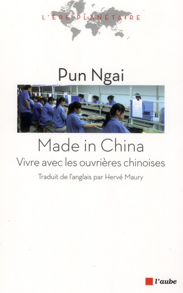 MADE IN CHINA - VIVRE AVEC LES OUVRIERES CHINOISES