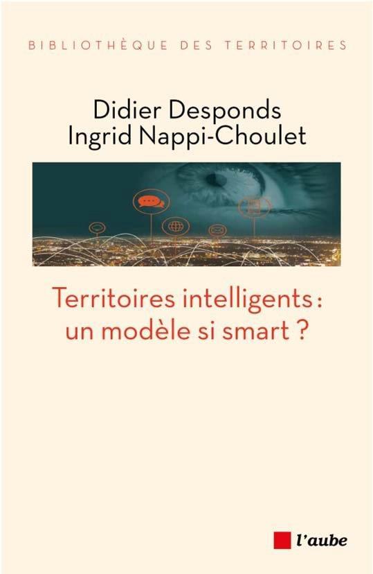 TERRITOIRES INTELLIGENTS : UN MODELE SI SMART ?
