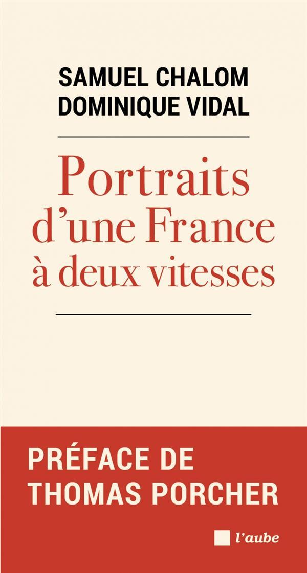 PORTRAITS D'UNE FRANCE A DEUX VITESSES