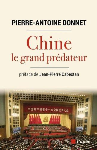 CHINE, LE GRAND PREDATEUR - UN DEFI POUR LA PLANETE