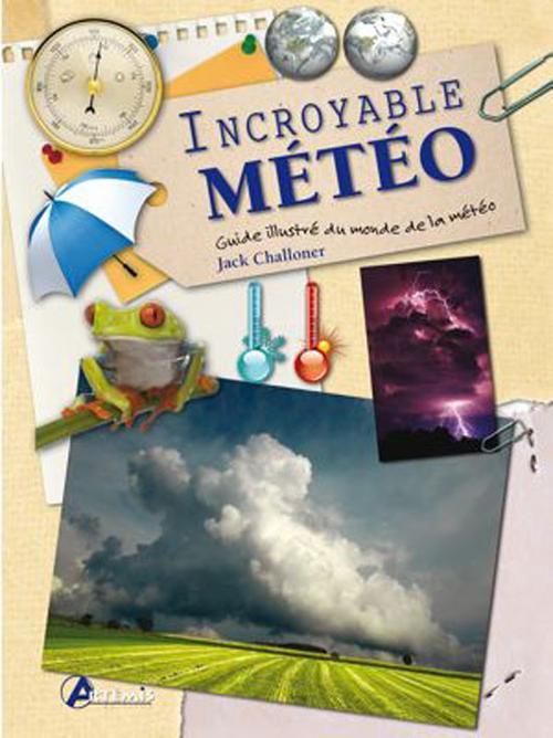 INCROYABLE METEO