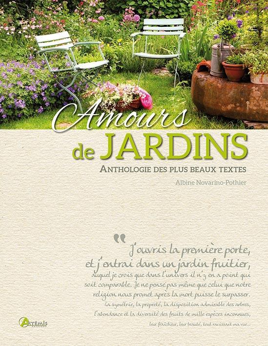AMOURS DE JARDINS : ANTHOLOGIE DES PLUS BEAUX TEXTES