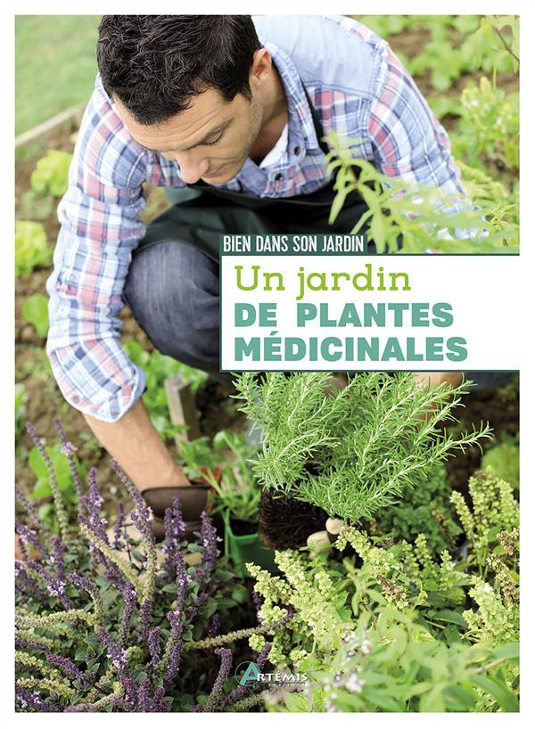UN JARDIN DE PLANTES MEDICINALES