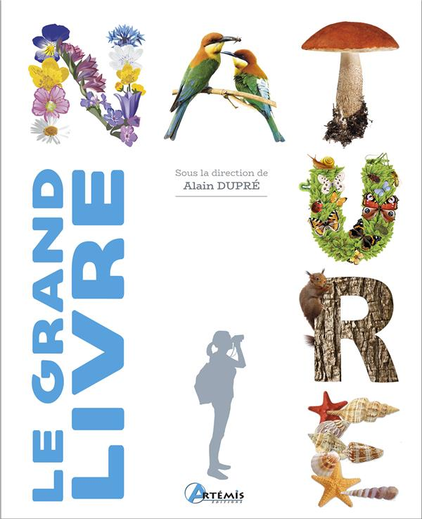 LE GRAND LIVRE DE LA NATURE