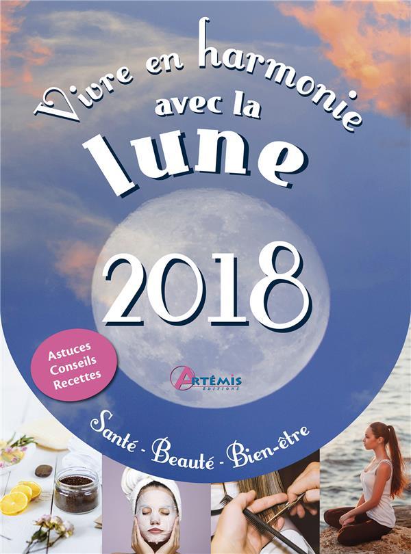 VIVRE EN HARMONIE AVEC LA LUNE 2018, SANTE, BEAUTE, BIEN-ETR