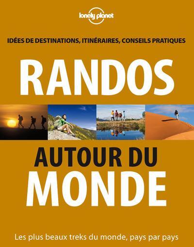 RANDOS AUTOUR DU MONDE 2ED