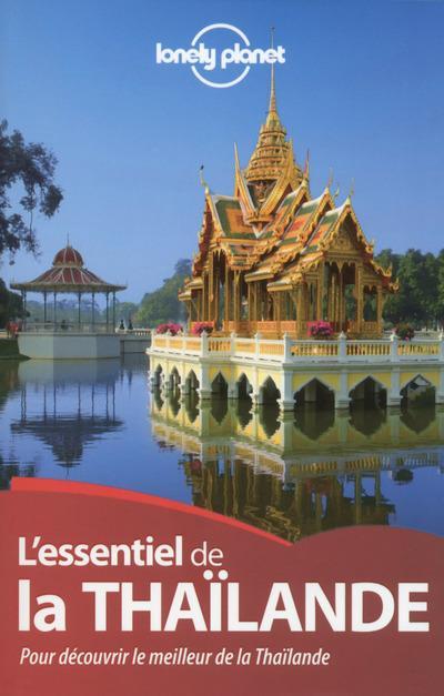 L'ESSENTIEL DE LA THAILANDE 3ED