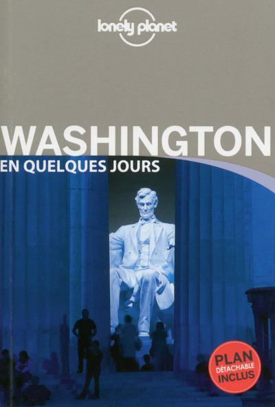 WASHINGTON EN QUELQUES JOURS 2ED