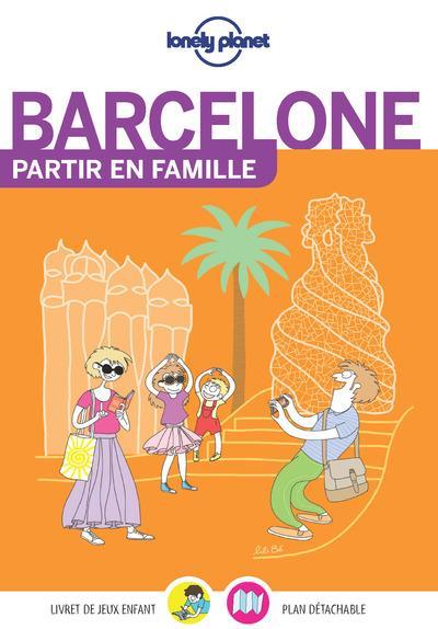 BARCELONE PARTIR EN FAMILLE 4ED