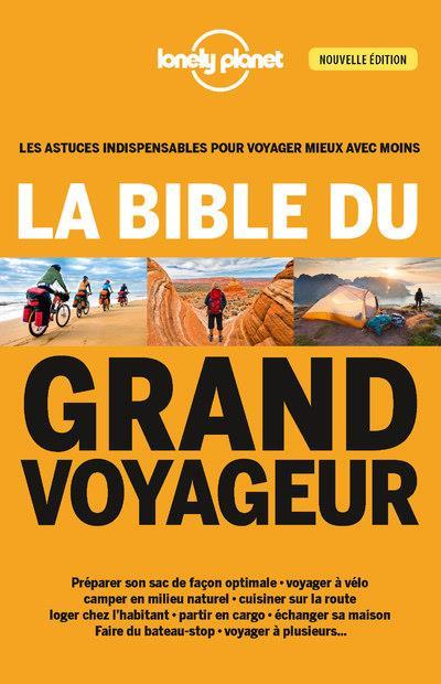 LA BIBLE DU GRAND VOYAGEUR 4ED