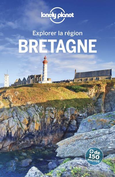 EXPLORER LA REGION BRETAGNE 4ED