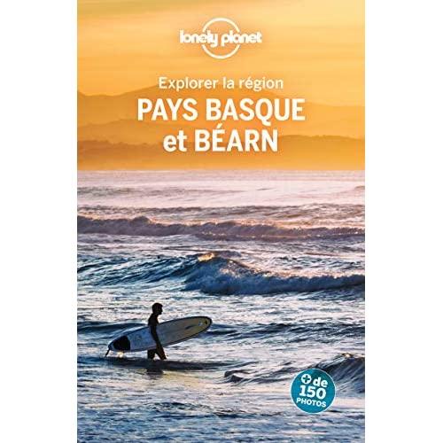 EXPLORER LA REGION PAYS BASQUE ET BEARN 4ED