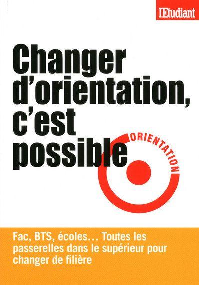 CHANGER D'ORIENTATION, C'EST POSSIBLE