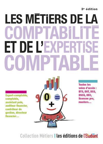 LES METIERS DE LA COMPTABILITE, DE L'EXPERTISE COMPTABLE ET DE L'AUDIT