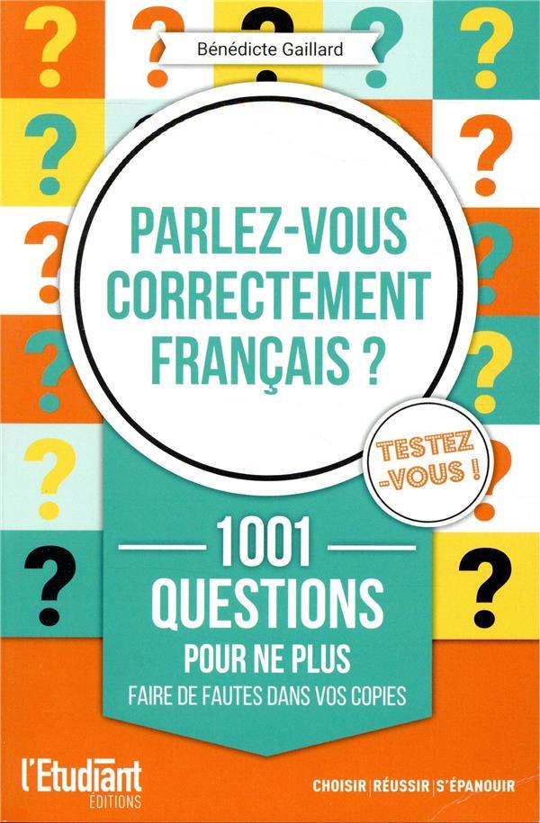 PARLEZ-VOUS CORRECTEMENT FRANCAIS ?