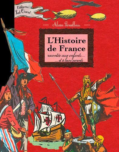 HISTOIRE DE FRANCE RACONTEE AUX ENFANTS
