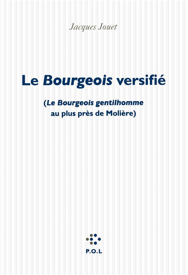 LE BOURGEOIS VERSIFIE